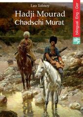 Hadji Mourad (English German Edition, illustrated): Chadschi Murat (Englisch Deutsch, Ausgabe illustriert)