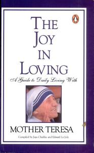 Joy In Loving   Guide To Daily Living Wi Book