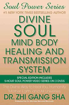 Divine Soul Mind Body Healing and Transmission System Special Edition PDF