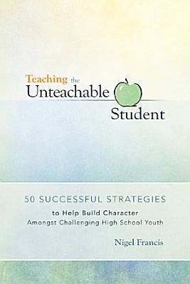 Teaching the Unteachable Student
