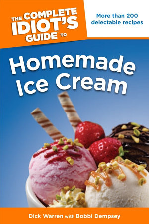The Complete Idiot s Guide to Homemade Ice Cream