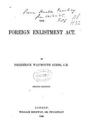 The Foreign Enlistment Act: Volume 1