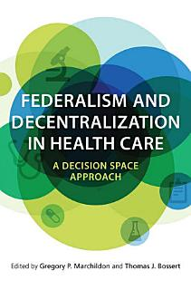 Federalism and Decentralization in Health Care