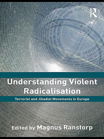 Understanding Violent Radicalisation PDF