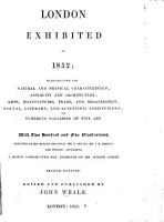 London exhibited in 1852     Second edition  of    London exhibited in 1851      Edited and published by J  Weale PDF