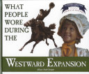 What People Wore During the Westward Expansion PDF