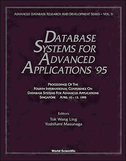 Database Systems For Advanced Applications  95   Proceedings Of The Fourth International Conference PDF
