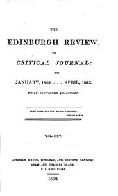 The Edinburgh Review: Or Critical Journal, Volume 115