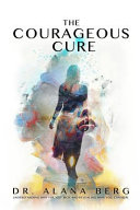 The Courageous Cure