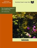 The Complete Essays of John Galsworthy PDF