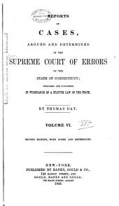 Connecticut Reports: Proceedings in the Supreme Court of the State of Connecticut, Volume 6