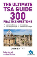 The Ultimate Tsa Guide- 300 Practice Questions
