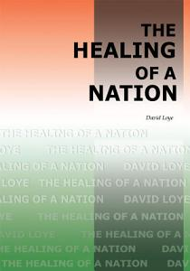 The Healing of a Nation PDF