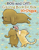 Dog and Cat Coloring Book for Kids