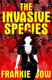 The Invasive Species: In Which Molly Deals With GMOs,the Big Box Church, Various Diets, Yoga, and Marriage