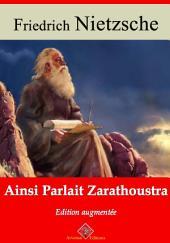 Ainsi parlait Zarathoustra: Nouvelle édition augmentée