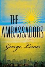 The Ambassadors  A Novel PDF