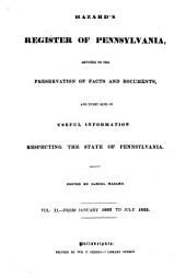 Hazard's Register of Pennsylvania: Devoted to the Preservation of Facts and Documents, and Every Kind of Useful Information Respecting the State of Pennsylvania, Volume 11