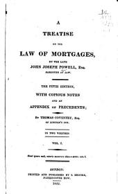 A Treatise on the Law of Mortgages: Volume 1