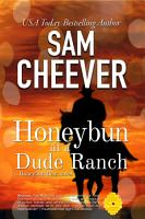 Honeybun at a Dude Ranch  Romantic Suspense with a Taste of Mystery  PDF
