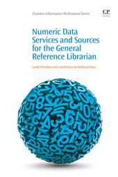 Numeric Data Services and Sources for the General Reference Librarian