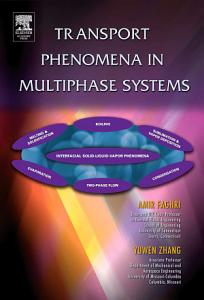Transport Phenomena in Multiphase Systems PDF