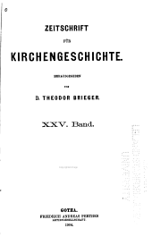 Zeitschrift für Kirchengeschichte: Band 25