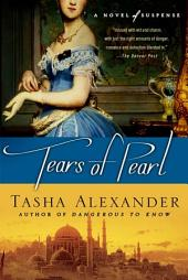 Tears of Pearl: A Novel of Suspense