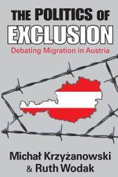 The Politics of Exclusion: Debating Migration in Austria