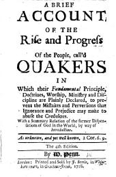 A brief account of the rise and progress of the people called Quakers, etc