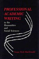 Professional Academic Writing in the Humanities and Social Sciences PDF