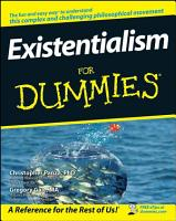 Existentialism For Dummies PDF