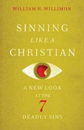 Sinning Like a Christian: A New Look at the 7 Deadly Sins