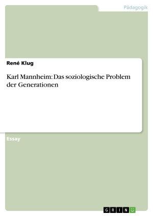 Karl Mannheim  Das soziologische Problem der Generationen PDF