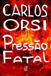 Pressão fatal