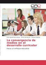 La convergencia de medios en el desarrollo curricular
