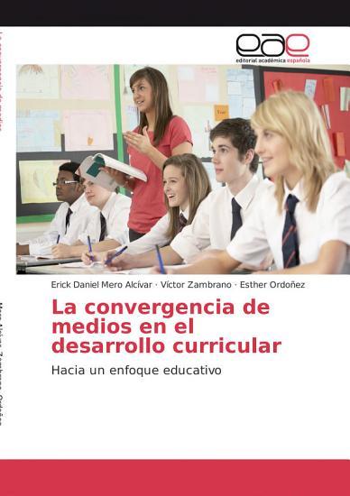 La convergencia de medios en el desarrollo curricular PDF