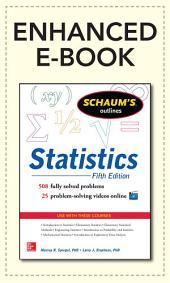 Schaum's Outline of Statistics, 5th Edition: Edition 5