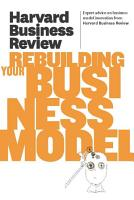 Harvard Business Review on Rebuilding Your Business Model PDF