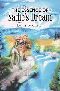 The Essence of Sadie'S Dream