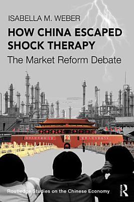 How China Escaped Shock Therapy
