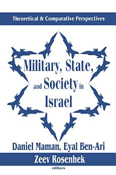 Military  State  and Society in Israel PDF
