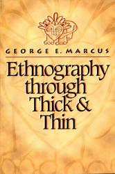 Ethnography Through Thick And Thin Book PDF
