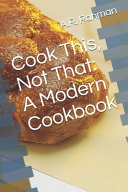 Cook This, Not That