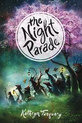 The Night Parade