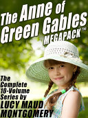 The Anne of Green Gables MEGAPACK ®
