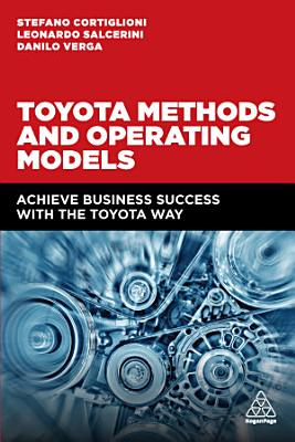 Toyota Methods and Operating Models
