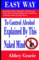 Easy Way To Control Alcohol Explained By This Naked Mind PDF