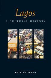 Lagos: A Cultural History