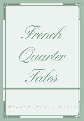 French Quarter Tales